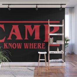 Strange Camp Know Where Wall Mural