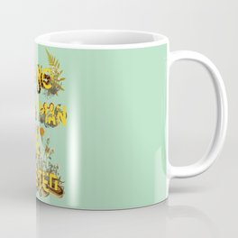 Let No Such Man Be Trusted (Green) Coffee Mug