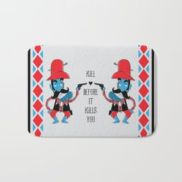 Bad Guys have afraid of Love Bath Mat