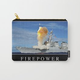 Firepower: Inspirational Quote and Motivational Poster Carry-All Pouch