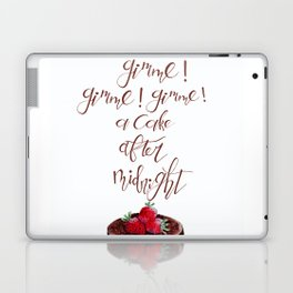 Gimme! Gimme! Gimme! (a cake after midnight) Laptop & iPad Skin