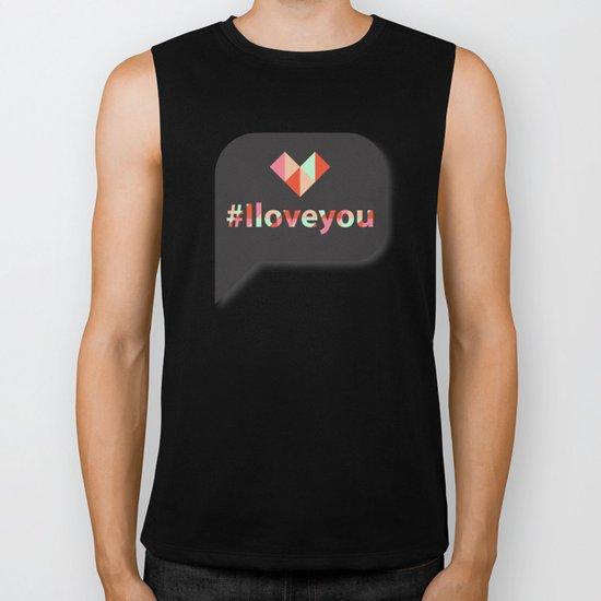 #Iloveyou Biker Tank