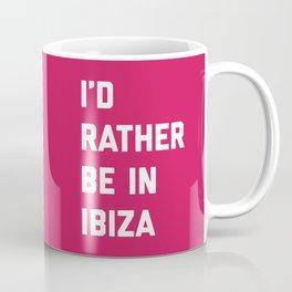 Be In Ibiza Music Quote Coffee Mug