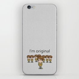 I'm Original iPhone Skin