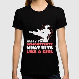Girl Woman Karate Taekwando Saying gift T-shirt