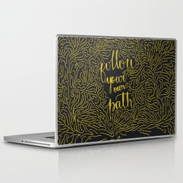 Follow your own path Laptop & iPad Skin