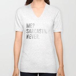 Me sarcastic never funny shirt Unisex V-Neck