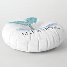 Keep Swimming Floor Pillow