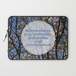 Rejoice and give thanks Laptop Sleeve