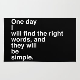 """Jack Kerouac Quote from """"On The Road"""": They Will Be Simple Rug"""