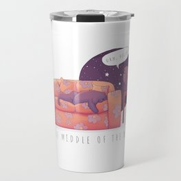 In The Middle Of The Night Travel Mug