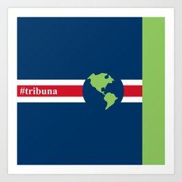 #Tribuna Costa Rica y el mundo Art Print