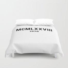 MCMLXXVIII | 1978 Birthday Shirt Duvet Cover