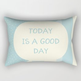 Naive Graphic Art TODAY IS A GOOD DAY | turquoise Rectangular Pillow