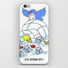 Spring Yet? iPhone Skin