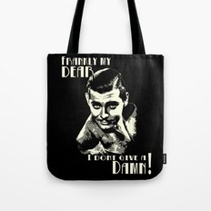 Frankly my dear..... Tote Bag