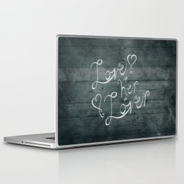 Love + her Laptop & iPad Skin
