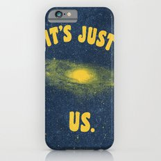 It's Just Us. Slim Case iPhone 6s