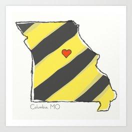 Home Is Where The Heart Is: Columbia, MO Art Print
