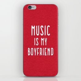 Music Is Boyfriend Quote iPhone Skin