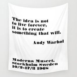 live forever - andy quote Wall Tapestry