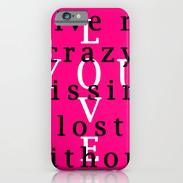 YOU everything iPhone Case