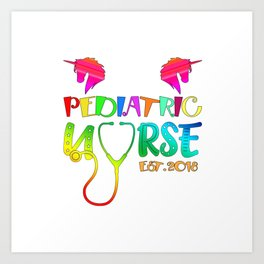 Pediatric Nurse Est. 2018 Graduation Gift Art Print