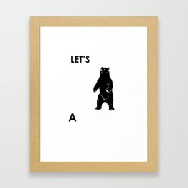 Let's Make A Panda Shirt Funny Polar Bear Black Bear Shirt Framed Art Print