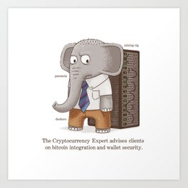 The CryptoCurrency Consultant Art Print