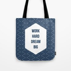 Work Hard Dream Big Tote Bag