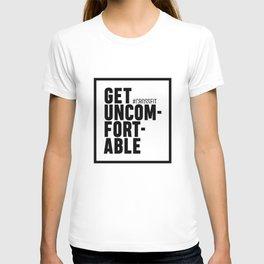 Get uncomfortable - Crossfit T-shirt