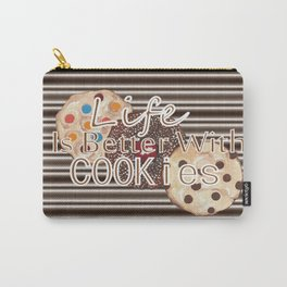 Life Is Better With Cookies Carry-All Pouch