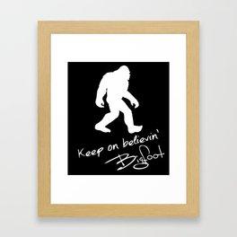 Keep On Believin' Bigfoot Autograph Silhouette Framed Art Print