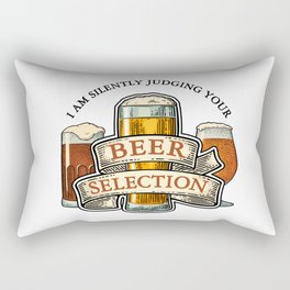 I am Silently Judging Your Beer Selection Rectangular Pillow