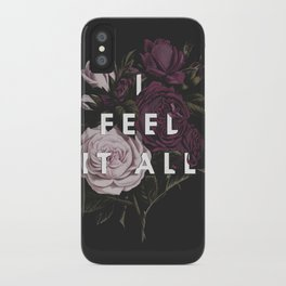 I Feel It All iPhone Case