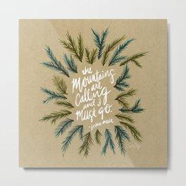 Mountains Calling – Kraft Metal Print