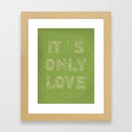 it's only love Framed Art Print