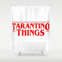 Tarantino Things Shower Curtain