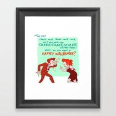 HOW IS HARVEY WALLBANGER ONE WORD Framed Art Print