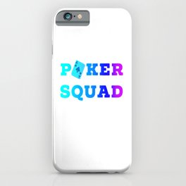 Poker Squad Casino Card Game Gift bluff iPhone Case