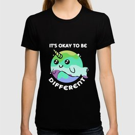 Narwhal Okay Different Cute Whale Sea Unicorn T-shirt