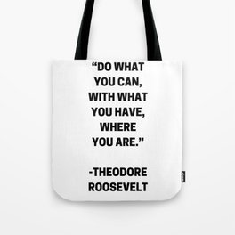 DO WHAT YOU CAN - MOTIVATIONAL QUOTE Tote Bag