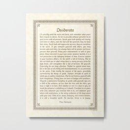 The Desiderata, brown Metal Print