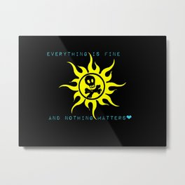Everything is Fine - Summer Vibes Metal Print