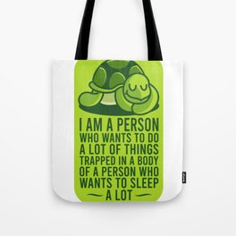 Turtle Wants To Sleep A Lot Chill Gift For Diver Tote Bag