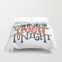 irish Duvet Covers featuring Irish Tonight by Chelsea Herrick