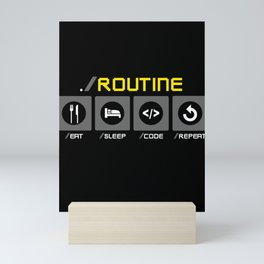 Funny Code Programmer Routine Quote Job Career Humour Mini Art Print