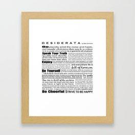 Desiderata - Black and White Framed Art Print