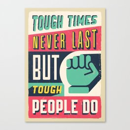 Colorful Retro Vintage Motivational Quote Poster with Typographic Elements Canvas Print