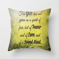 scripture Throw Pillows featuring Scripture 2 Timothy 1:7 by bjcarrigan